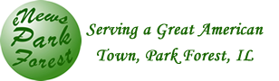 eNews Park Forest: Serving a Great American Town, Park Forest, Illinois